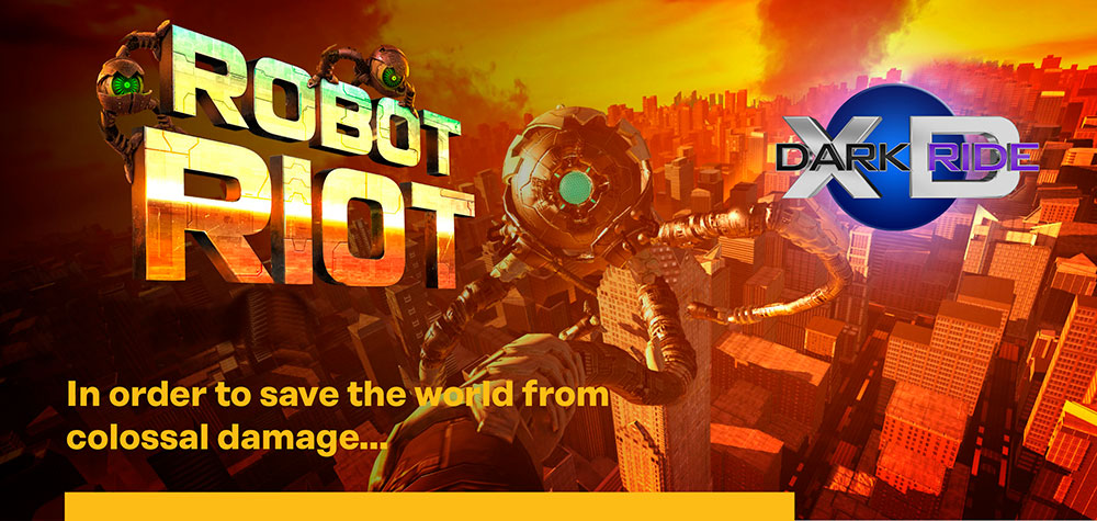 Robot Riot XD Dark Ride