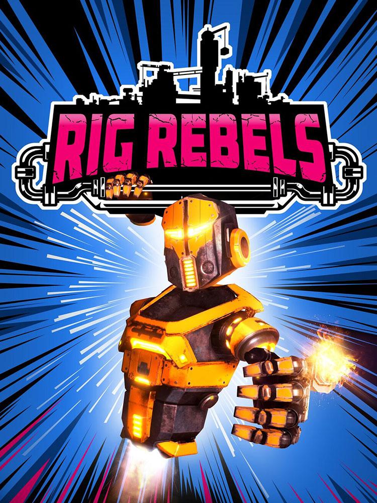 Rig Rebels Poster